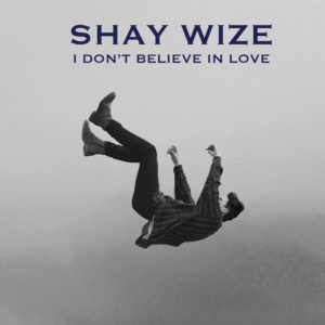 I Don't Believe In Love – Single